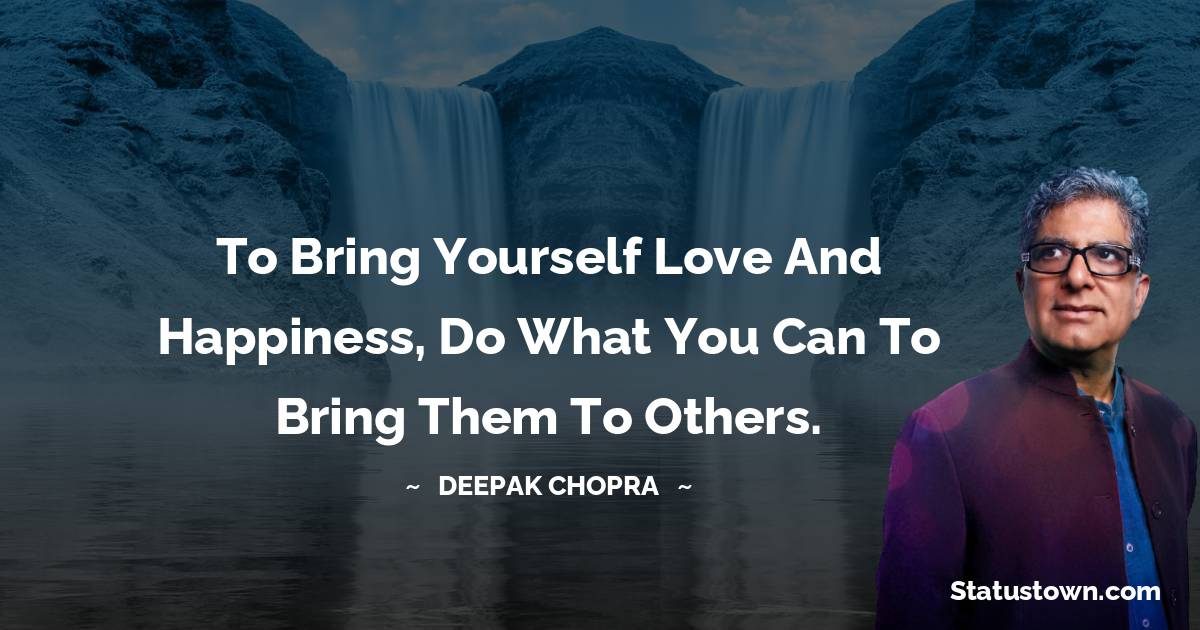 Deepak Chopra Thoughts