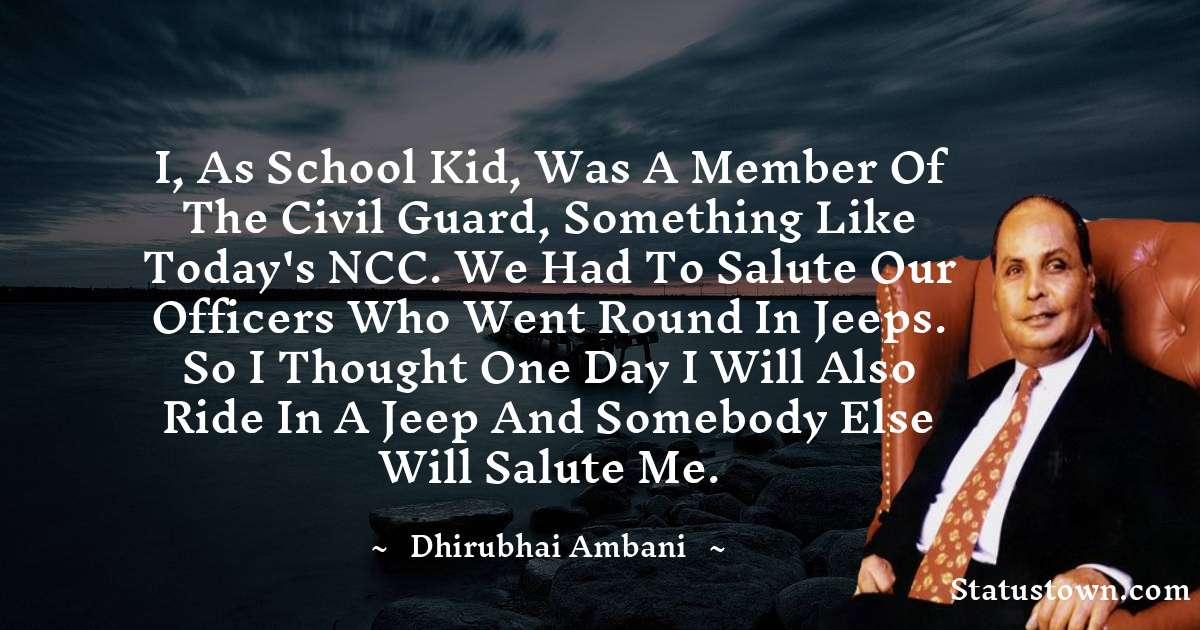 Dheerubhai Ambani Inspirational Quotes