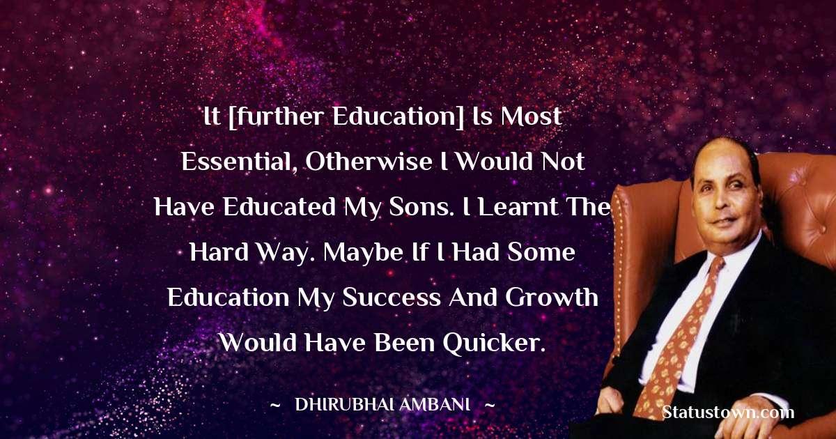 Dheerubhai Ambani Positive Quotes