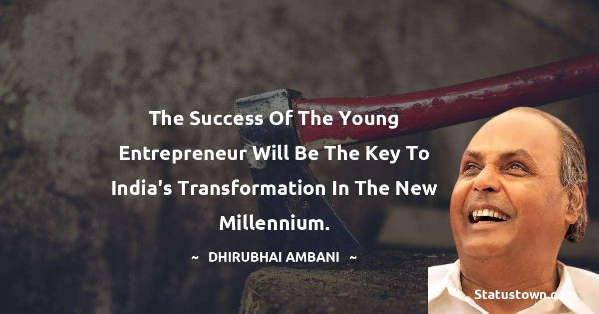 Dheerubhai Ambani Thoughts