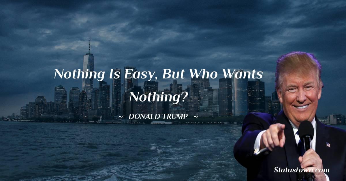 Donald Trump Positive Quotes