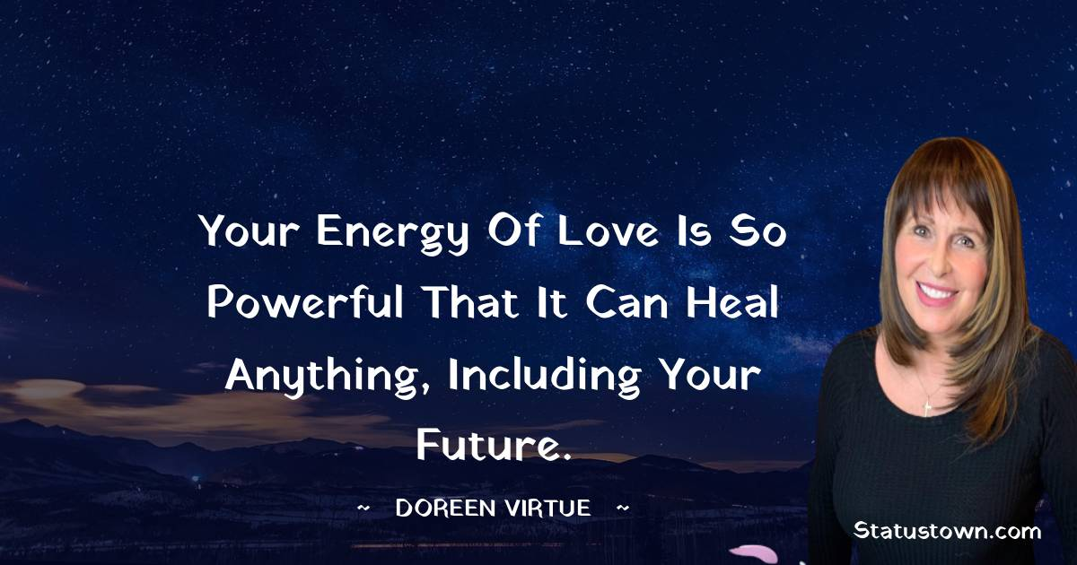 Doreen Virtue Quotes images