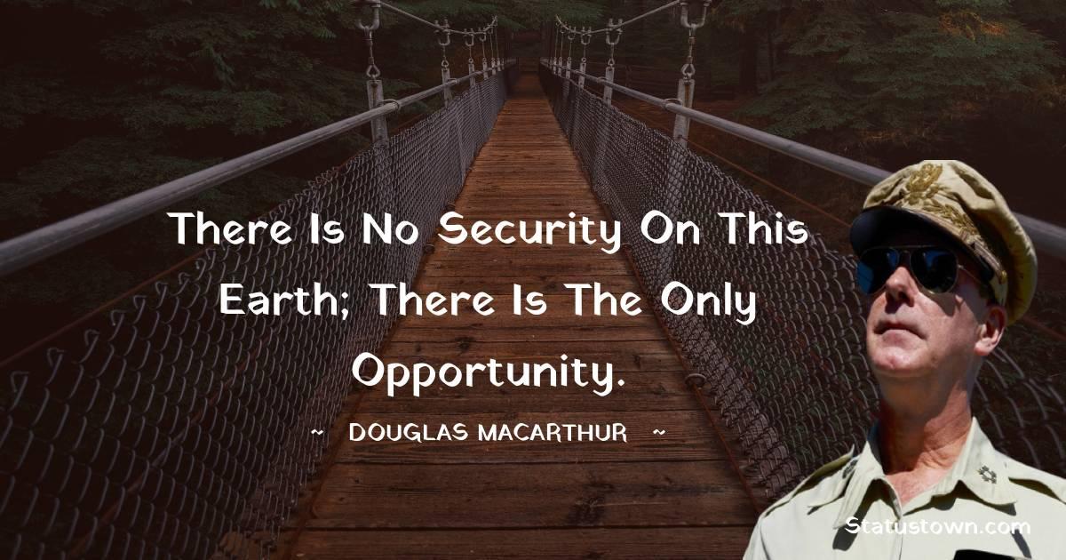Douglas MacArthur Quotes images