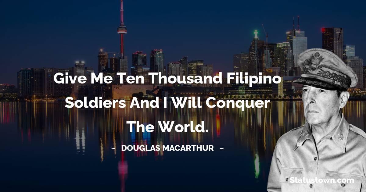 Douglas MacArthur Motivational Quotes