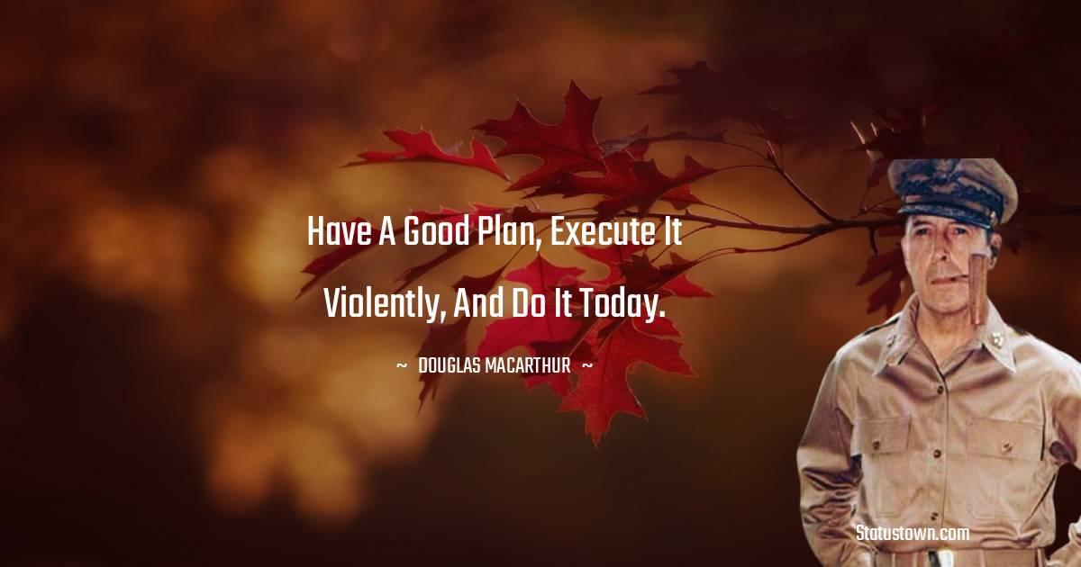Douglas MacArthur Thoughts