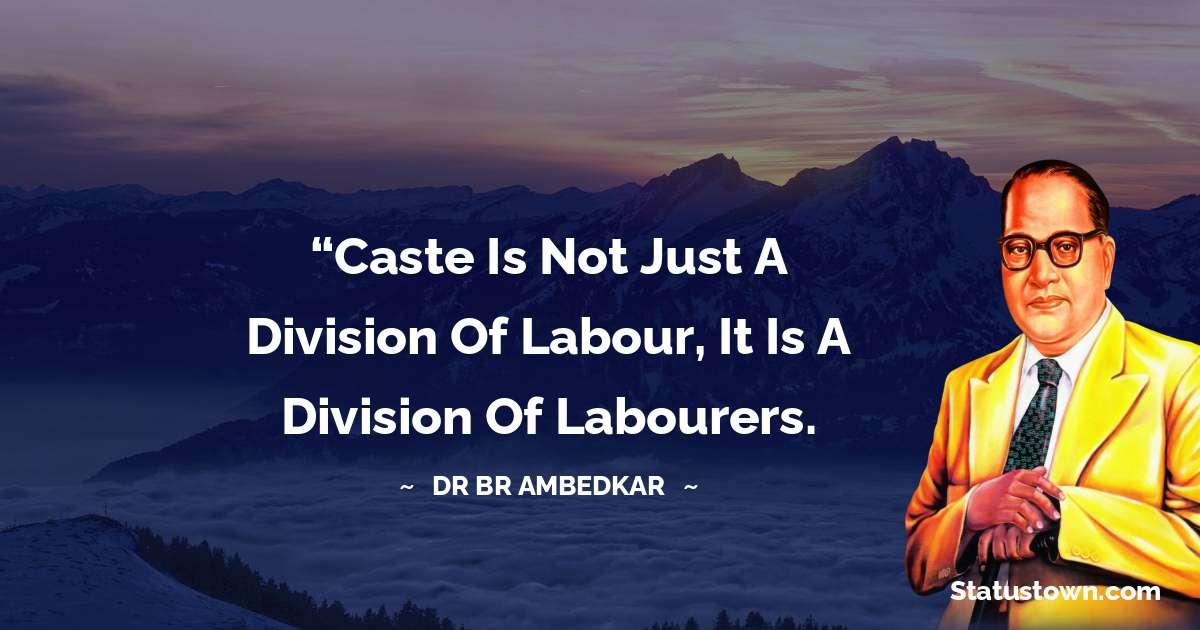 Dr Bhimrao Ramji Ambedkar  Inspirational Quotes