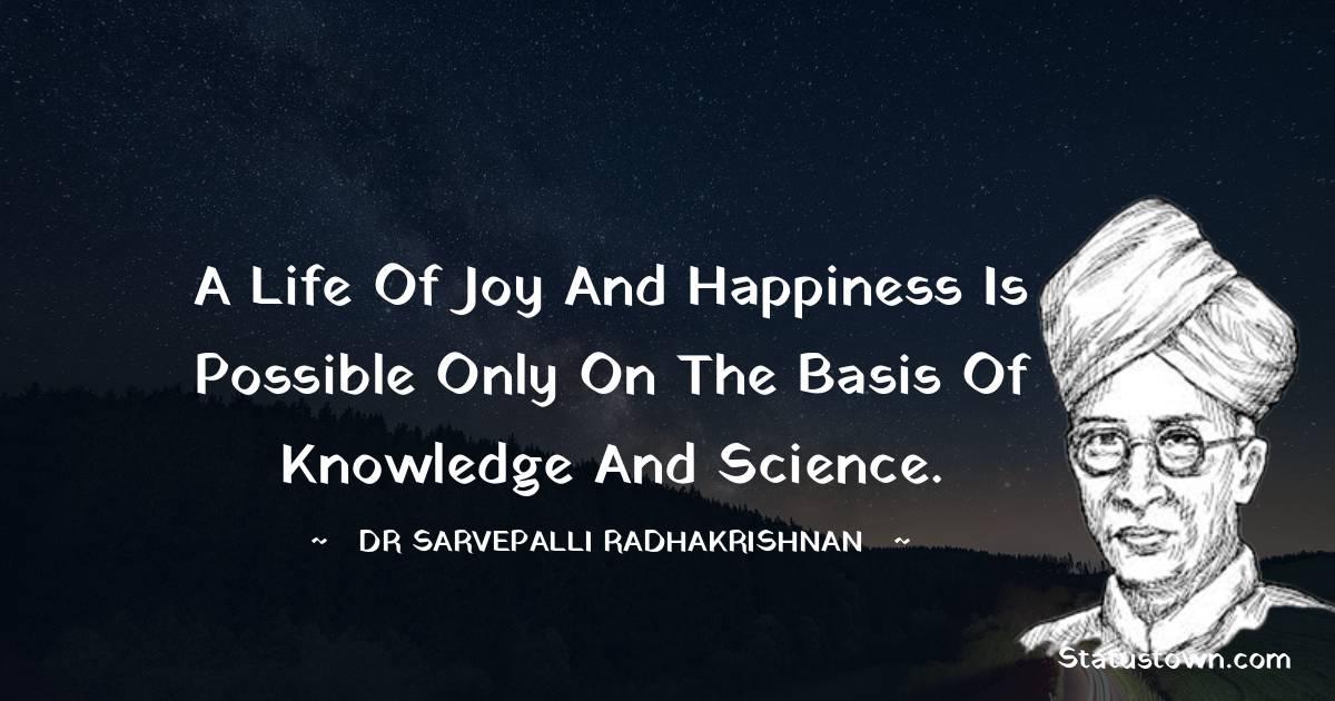 Dr Sarvepalli Radhakrishnan Positive Thoughts