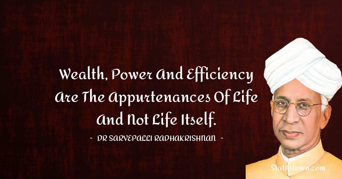 Dr Sarvepalli Radhakrishnan Short Quotes