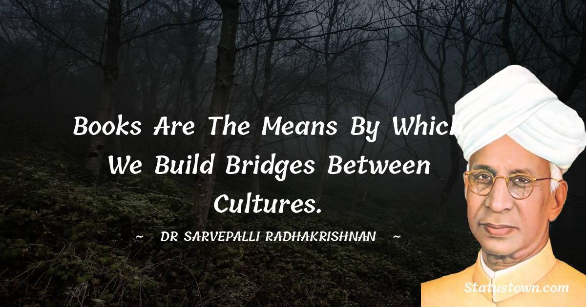 Dr Sarvepalli Radhakrishnan Thoughts