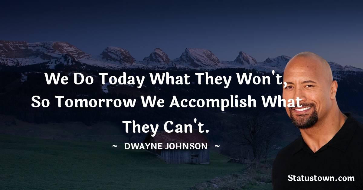 Dwayne Johnson Positive Quotes