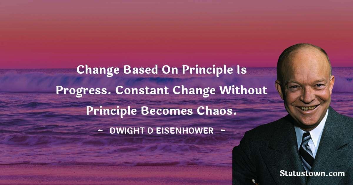 Dwight D. Eisenhower Short Quotes