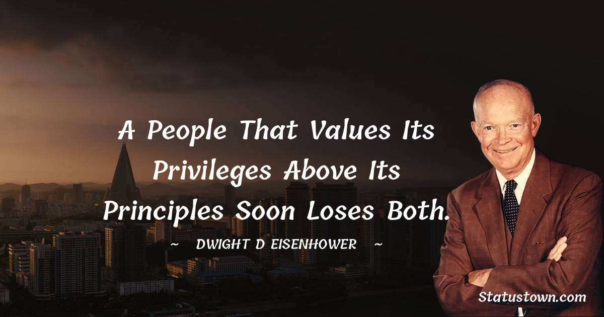 Dwight D. Eisenhower Thoughts