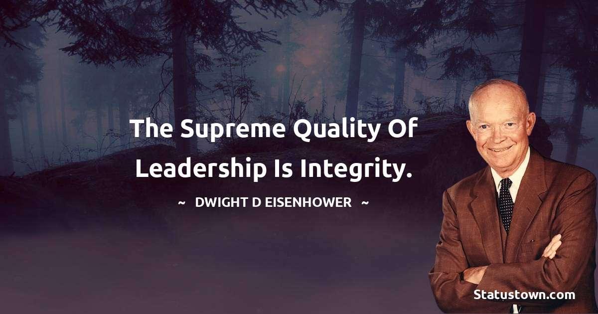 Dwight D. Eisenhower Unique Quotes