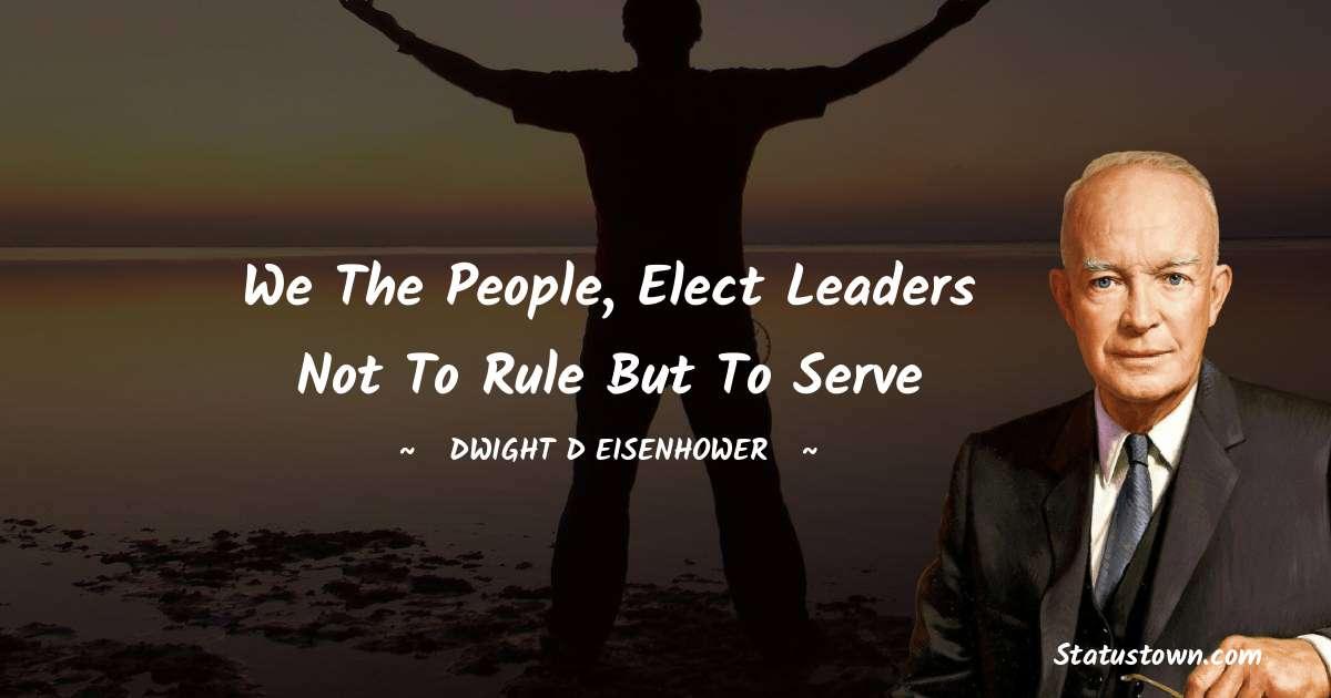 Dwight D. Eisenhower Quotes