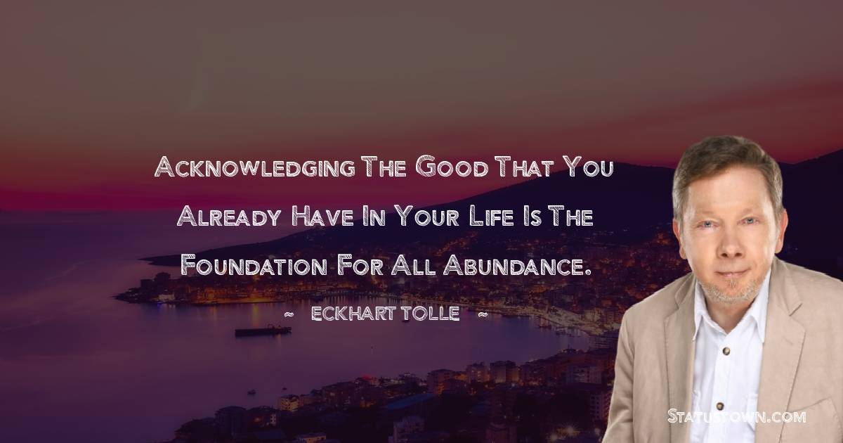Eckhart Tolle Motivational Quotes