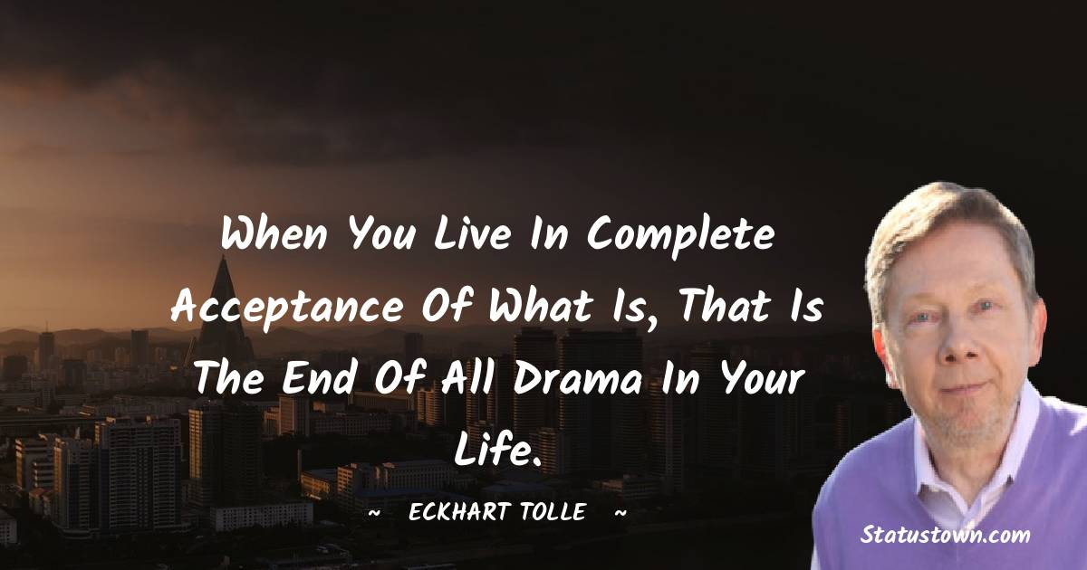 Eckhart Tolle Positive Quotes