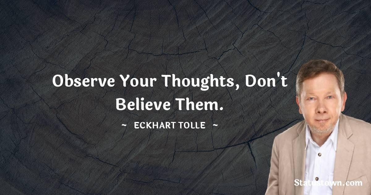 Eckhart Tolle Unique Quotes