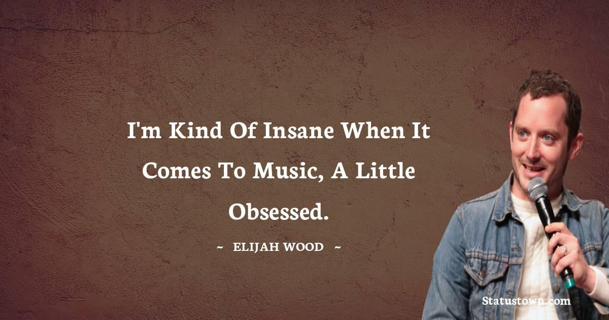 Elijah Wood Quotes images