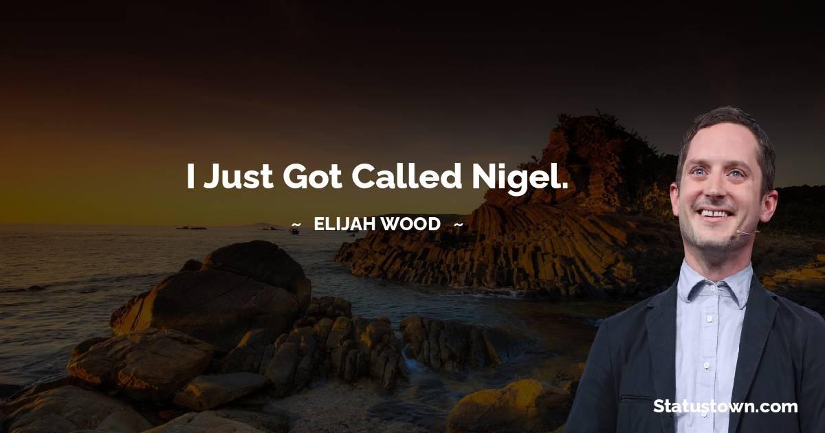 Elijah Wood Positive Thoughts