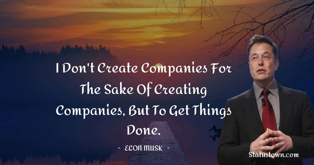 Elon Musk Positive Quotes