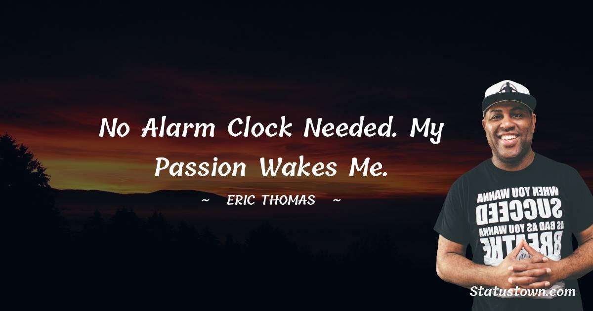 Eric Thomas Short Quotes
