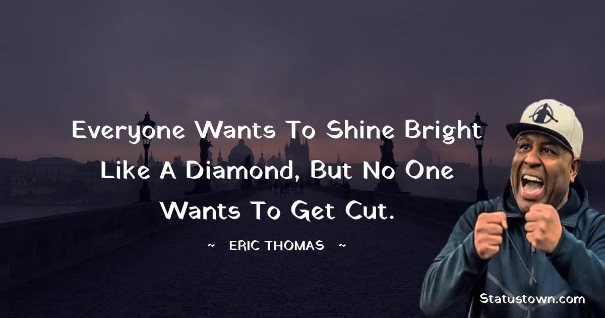 Eric Thomas Positive Quotes