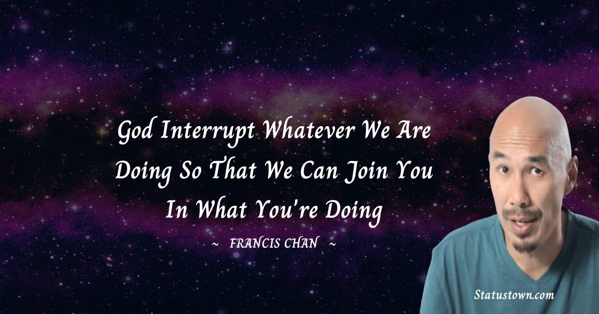 Francis Chan Thoughts