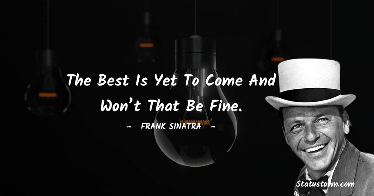 Frank Sinatra Positive Thoughts