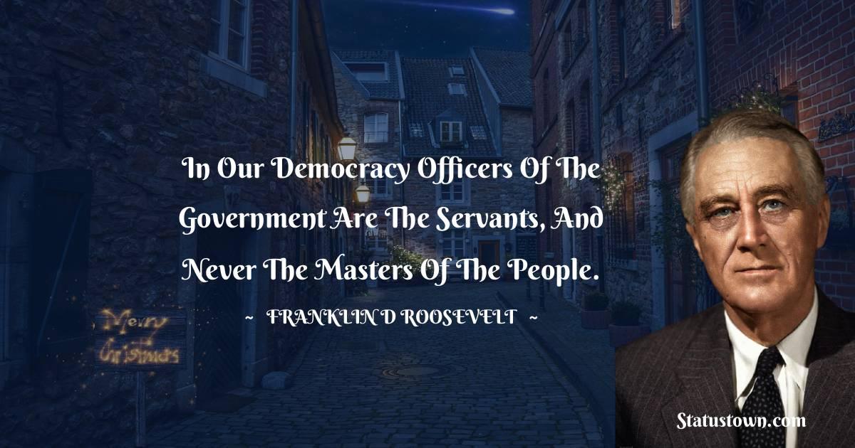 Franklin D. Roosevelt Short Quotes