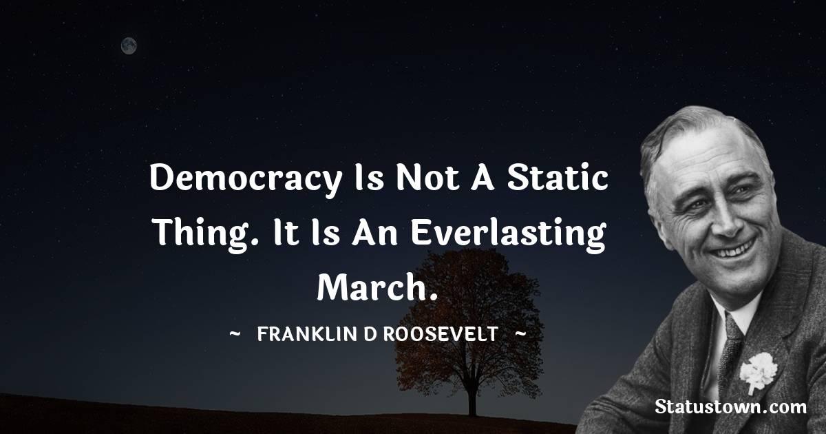 Franklin D. Roosevelt Unique Quotes