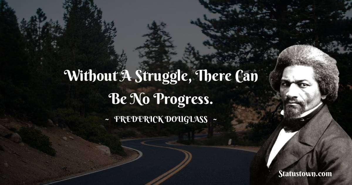 Frederick Douglass Positive Quotes