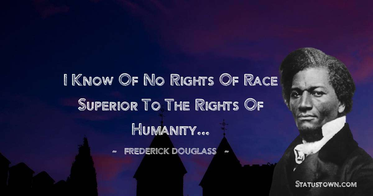 Frederick Douglass Thoughts