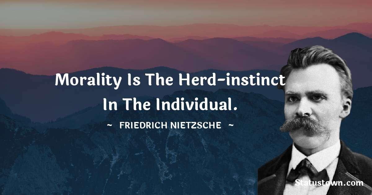 Friedrich Nietzsche Short Quotes