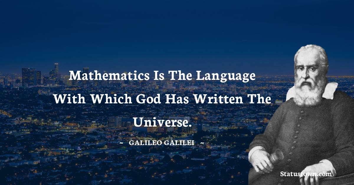 Galileo Galilei Positive Quotes