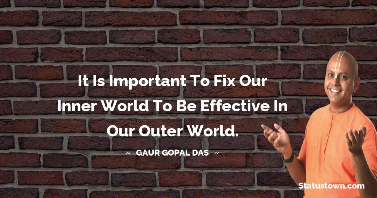 Gaur Gopal Das Thoughts