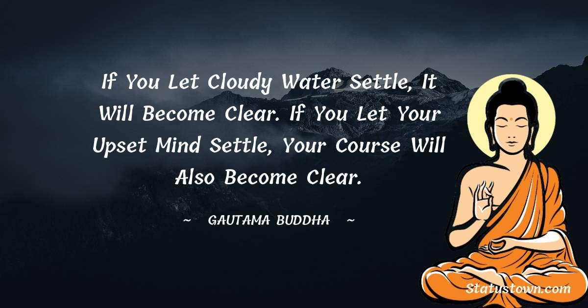 Lord Gautam Buddha  Thoughts