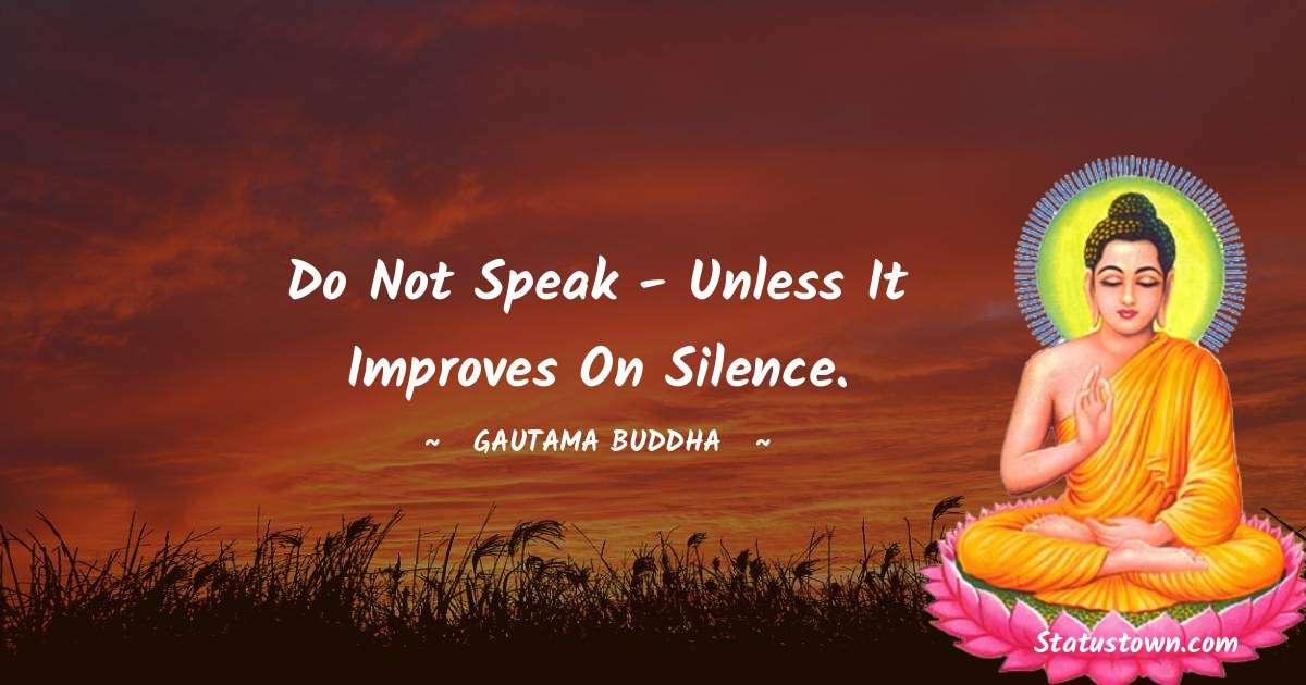 Lord Gautam Buddha  Short Quotes