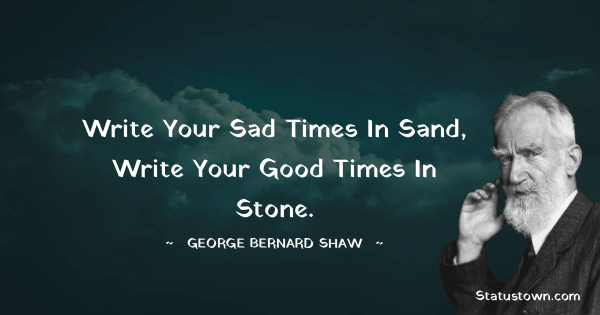George Bernard Shaw Positive Thoughts