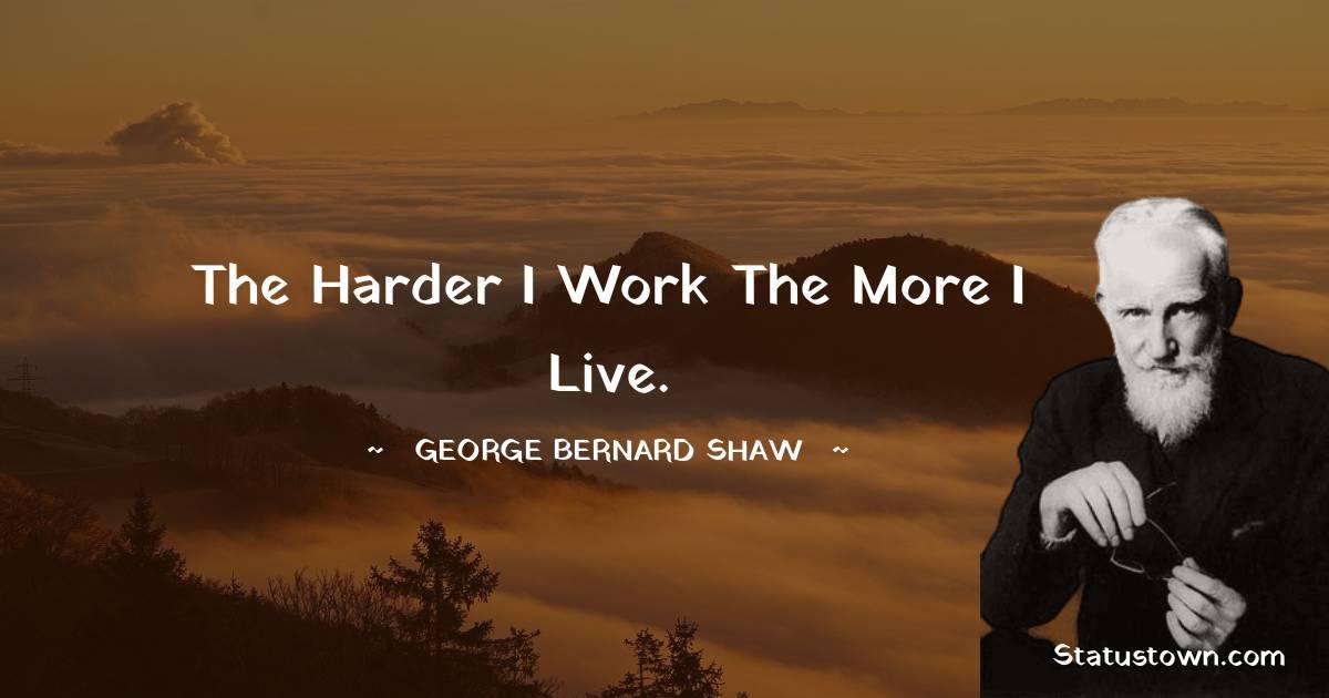 George Bernard Shaw Unique Quotes