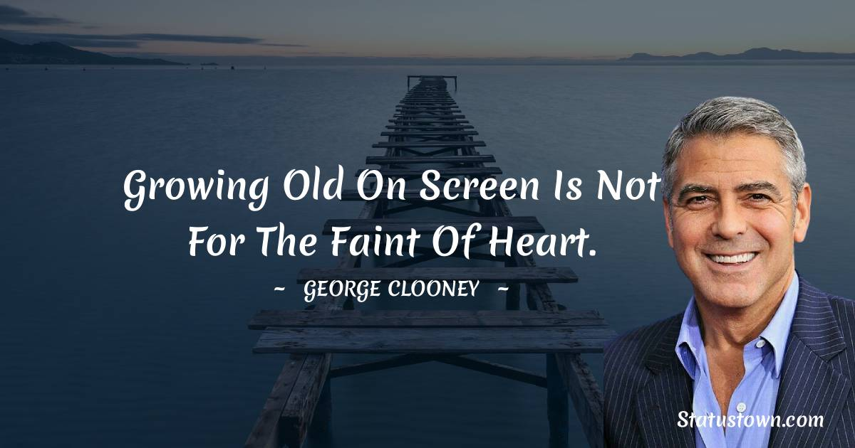 George Clooney Positive Thoughts