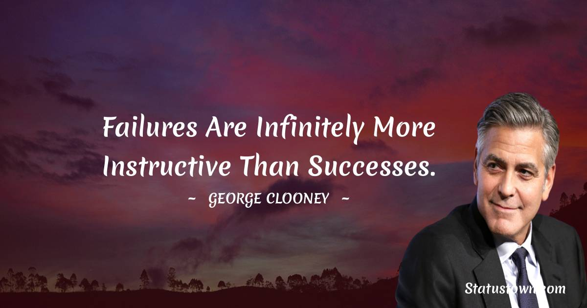 George Clooney Inspirational Quotes