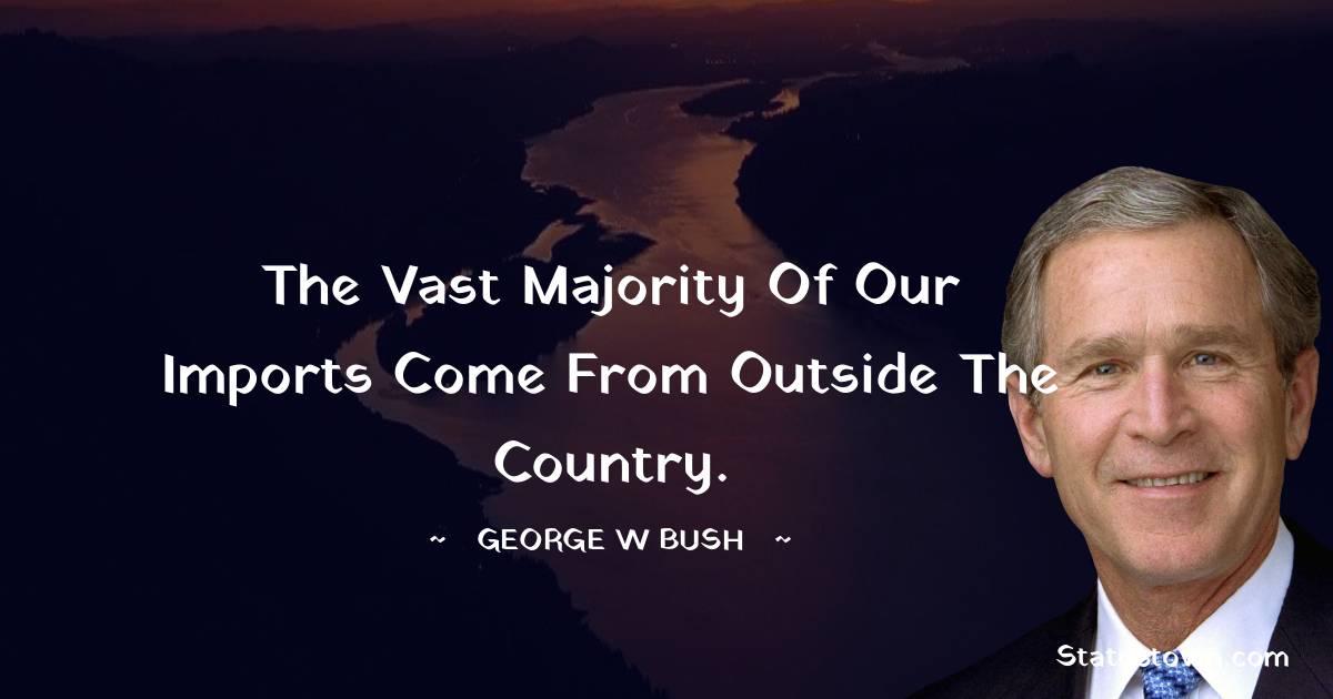 George W. Bush Status