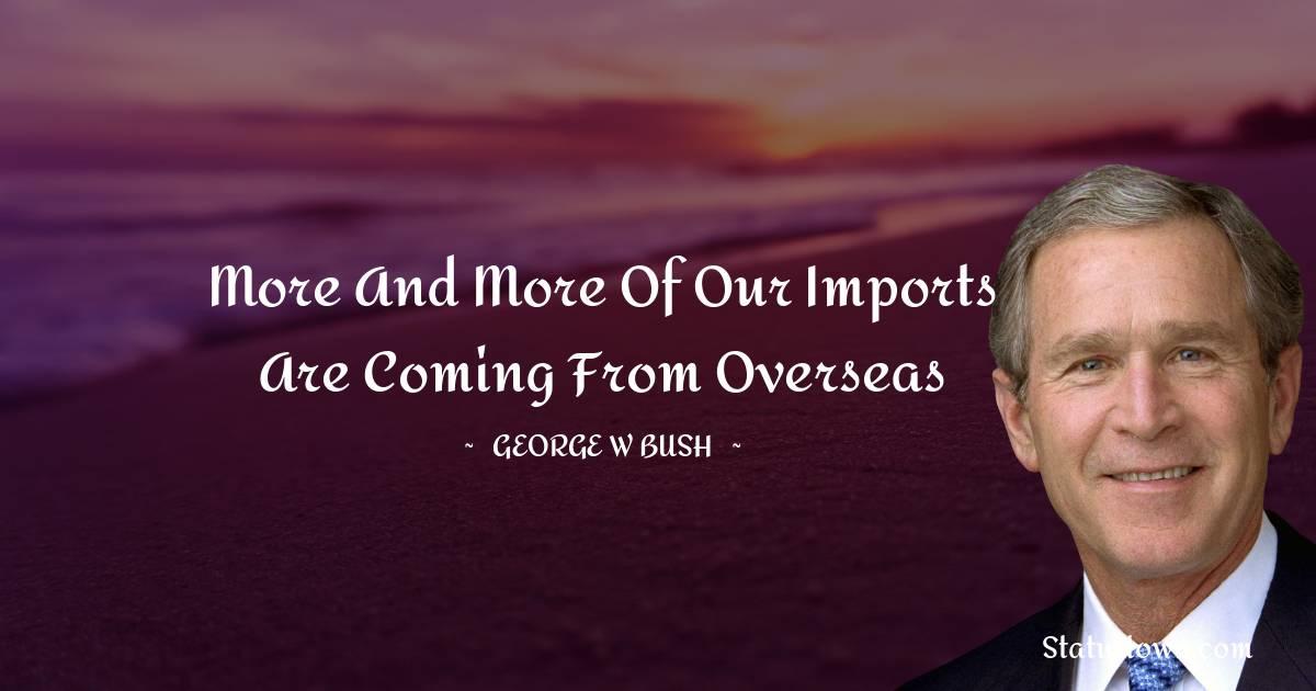 George W. Bush Motivational Quotes