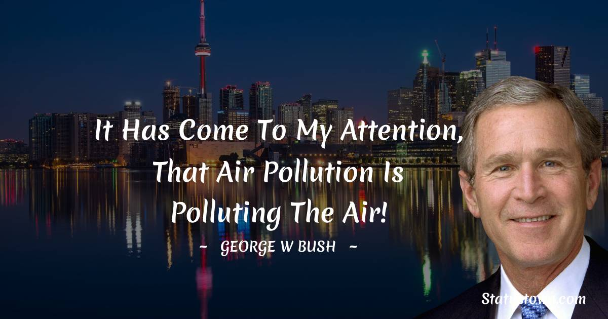 George W. Bush Thoughts