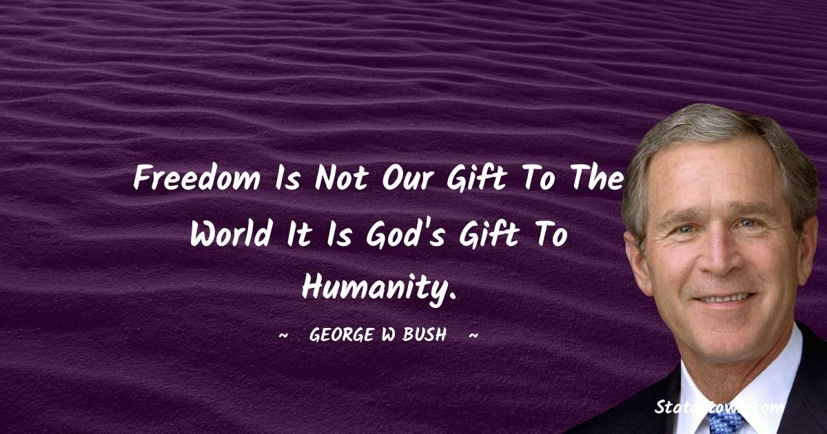 George W. Bush Quotes