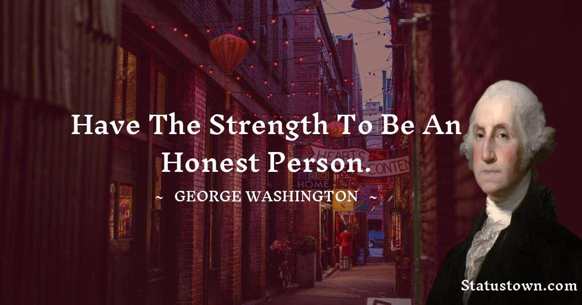 George Washington Positive Thoughts