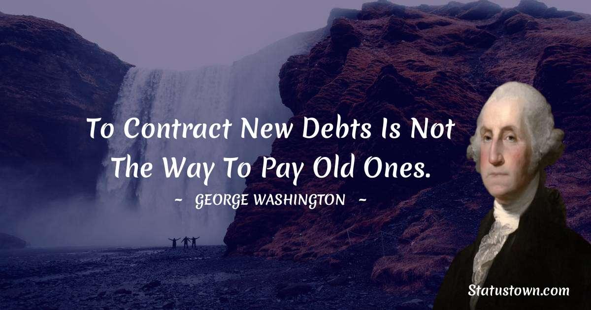 George Washington Short Quotes