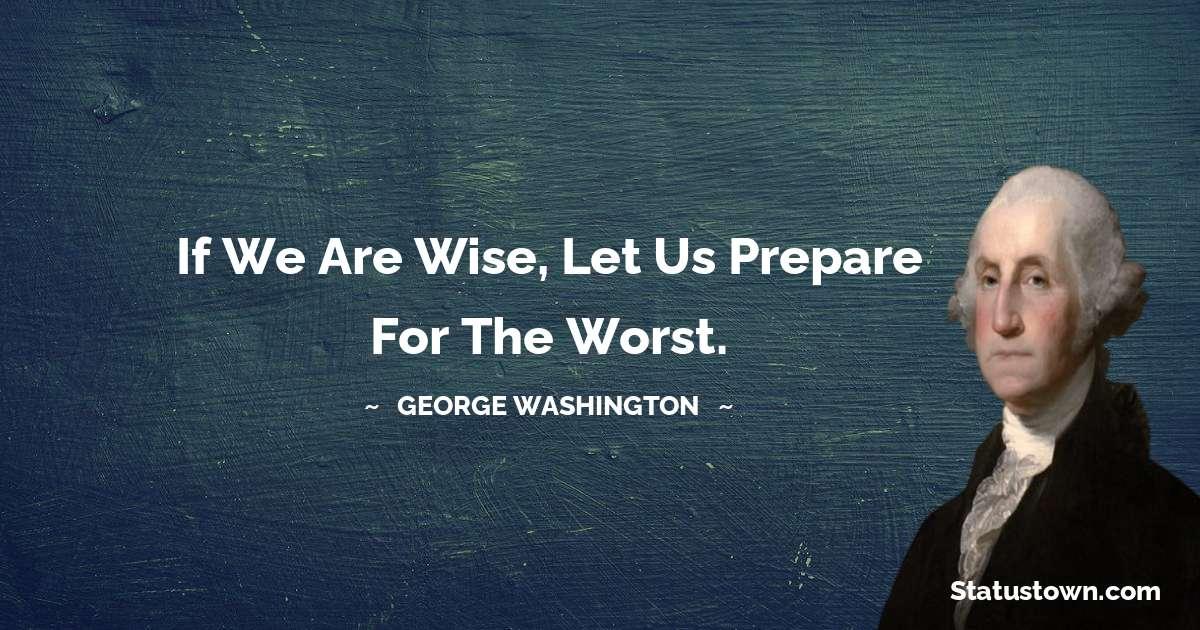 George Washington Thoughts
