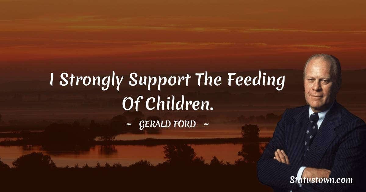 Gerald Ford Positive Thoughts