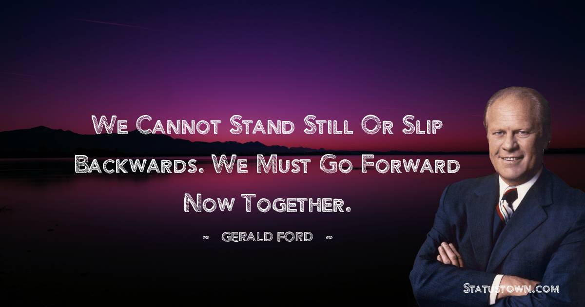 Gerald Ford Motivational Quotes